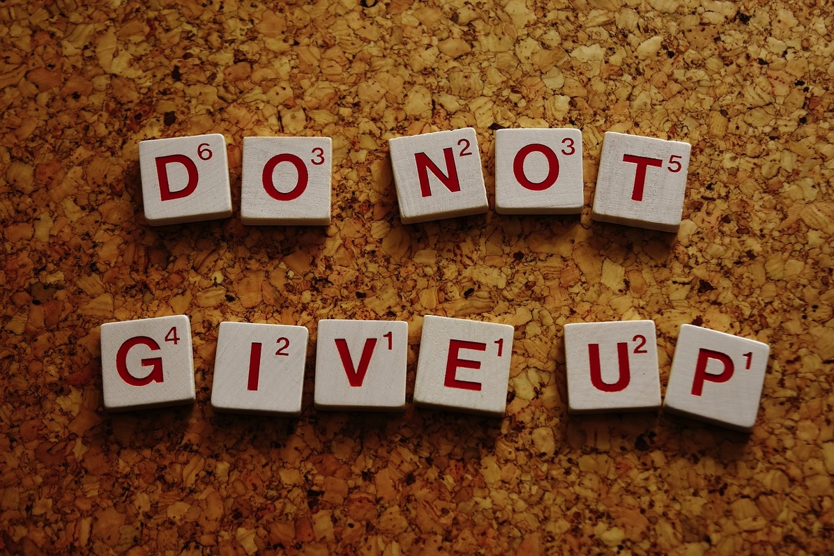 Do not give up 2015253 1280